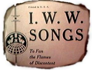 Image: Paper that has been burnt around the edges that reads: I.W.W Songs to Fan the Flames of Discontent